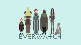 Everwatch Campaign Characters
